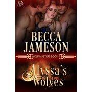 Alyssa's Wolves - eBook