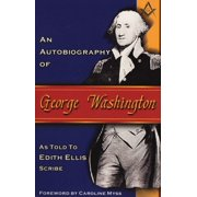 An Autobiography of George Washington - eBook