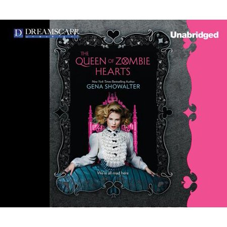 White Rabbit Chronicles: The Queen of Zombie Hearts (Audiobook)