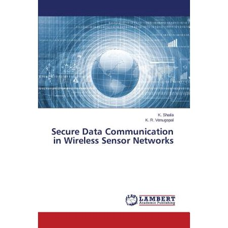 Secure Data Communication in Wireless Sensor Networks