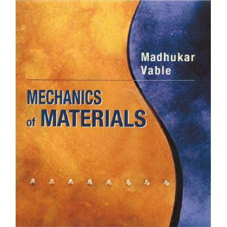 Mechanics of Materials by Madhukar Vable (2002, (Intermediate Mechanics Of Materials Vable Solutions Manual)