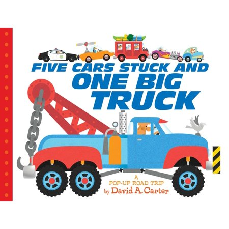 Five Cars Stuck and One Big Truck: A Pop-Up Road Trip (Board