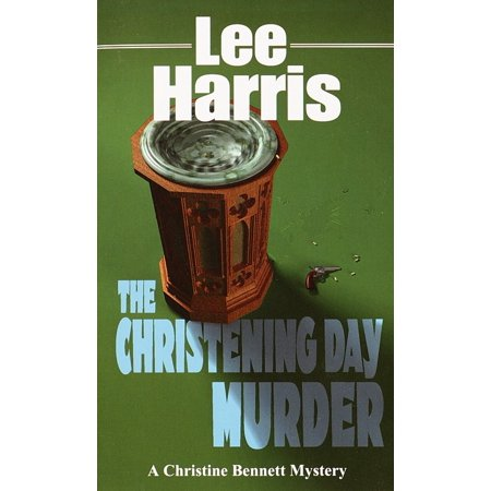The Christening Day Murder (To My Godson On Your Christening Day)