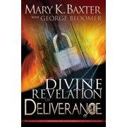A Divine Revelation of Deliverance - eBook