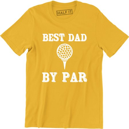 Best Dad By Par - Happy Father's Day Funny Golf Men's T-Shirt Happy Fathers Day