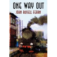 One Way Out : A Crime Novel