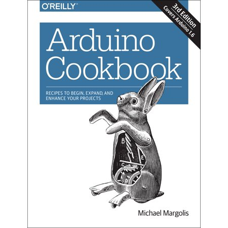 arduino cookbook recipes to begin expand and enhance your projects