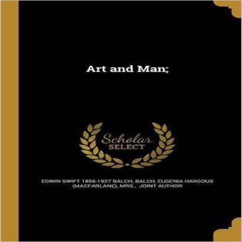 Art and Man;