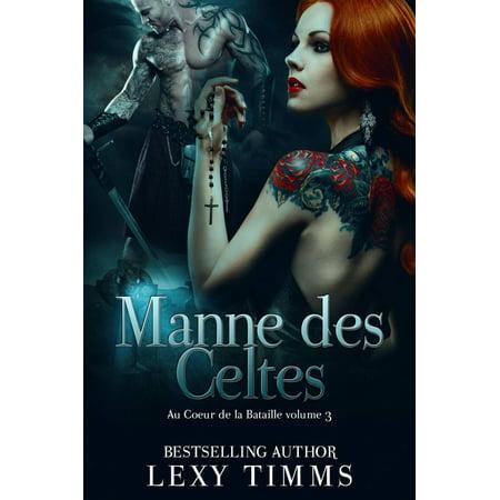 Manne des Celtes - Au Coeur de la Bataille volume 3 -