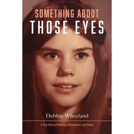 Something About Those Eyes - eBook