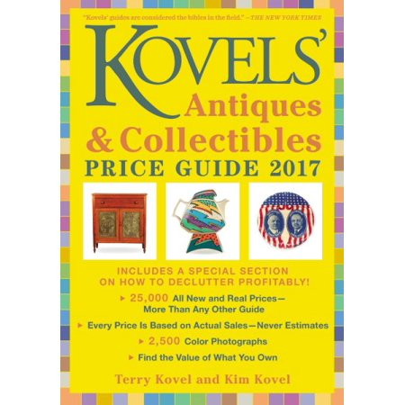 Kovels' Antiques & Collectibles Price Guide 2017