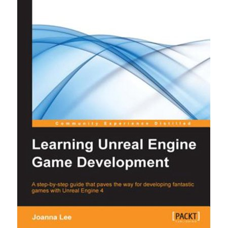 Learning Unreal Engine Game Development - eBook