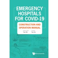 Emergency Hospitals for Covid-19: Construction and Operation Manual (Hardcover)