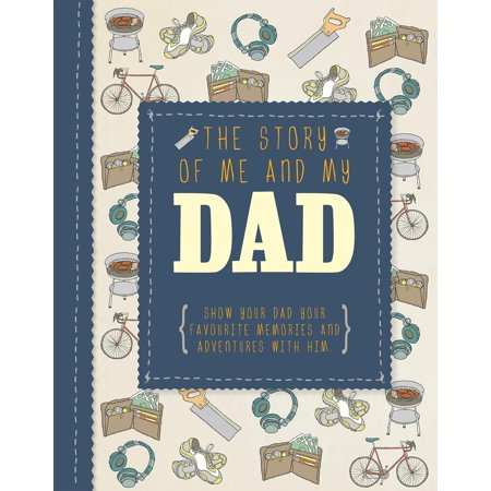 The Story of Me and My Dad (Hardcover)