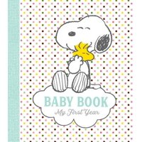 Peanuts Baby Book : My First Year