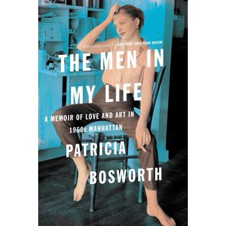 The Men in My Life : A Memoir of Love and Art in 1950s (Best Of My Love Chords)