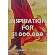 Inspiration For $1000.000 - eBook