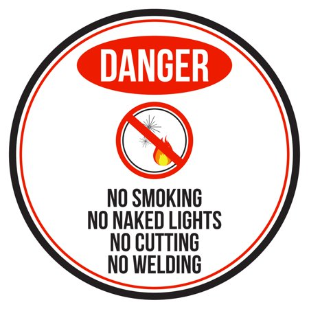 Danger No Smoking No Naked Lights No Cutting No Welding Red, Black and White Safety Warning Round Sign - 12 Inch ()