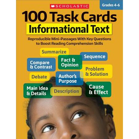 100 Task Cards: 100 Task Cards: Informational Text: Reproducible Mini-Passages with Key Questions to Boost Reading Comprehension Skills