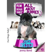 All About Chinese Crested Puppies - eBook