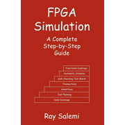 FPGA Simulation : A Complete Step-By-Step Guide