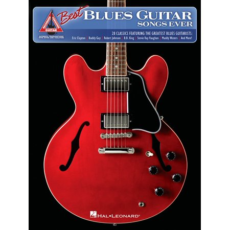 The Best Blues Guitar Songs Ever (Songbook) - (Best Slow Blues Guitar)