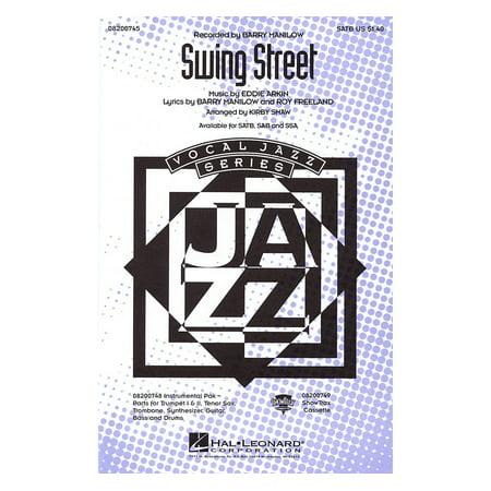 State Street Swing (Hal Leonard Swing Street SATB by Barry Manilow arranged by Kirby Shaw)