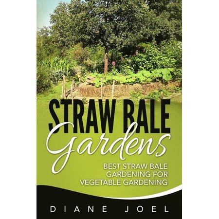 Straw Bale Gardens: Best Straw Bale Gardening For Vegetable Gardening -