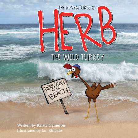 The Adventures of Herb the Wild Turkey - Herb Goes to the