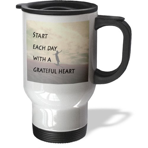 3dRose Start each day with a grateful heart, expression, woman at peace background, Travel Mug, 14oz, Stainless Steel