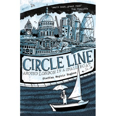 Circle Line : Around London in a Small Boat