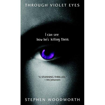Through Violet Eyes : A Novel (Stephen Nathanson An Eye For An Eye)