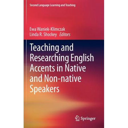 Teaching and Researching English Accents in Native and Non-Native (English Teaching Jobs For Non Native Speakers)