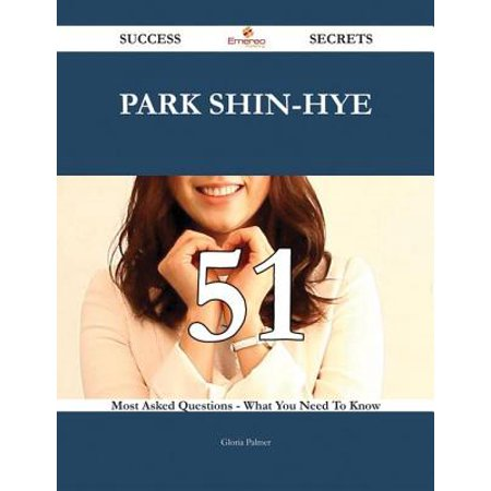 Park Shin-hye 51 Success Secrets - 51 Most Asked Questions On Park Shin-hye - What You Need To Know -