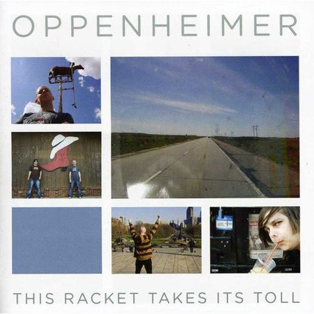 Oppenheimer   This Racket Takes It Toll  Cd