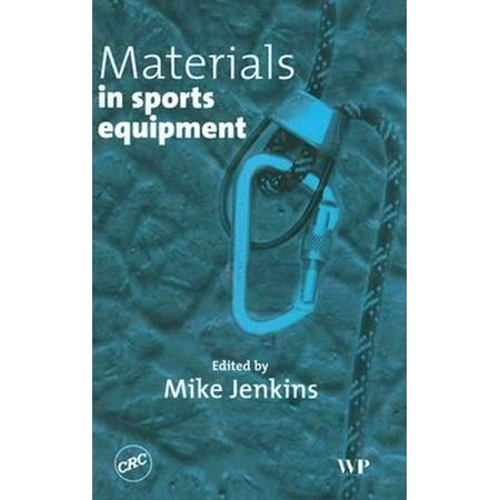 Materials in Sports Equipment Materials in Sports Equipment...