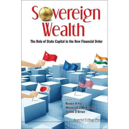 Sovereign Wealth  The Role Of State Capital In The New Financial Order
