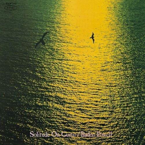 Baden Powell Solitude on Guitar [CD] by