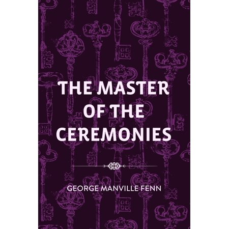 The Master of the Ceremonies - eBook