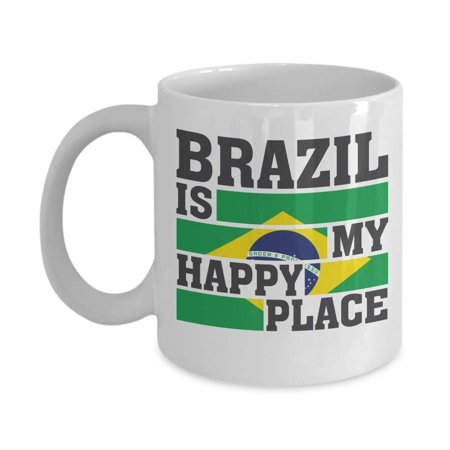 Brazil Is My Happy Place Flag Art Sign Print Coffee & Tea Gift Mug, Birthday Party Favors, Supplies, Items, Stuff, Things, Decorations, Products, Accessories & Merchandise For Men & Women - Party Items
