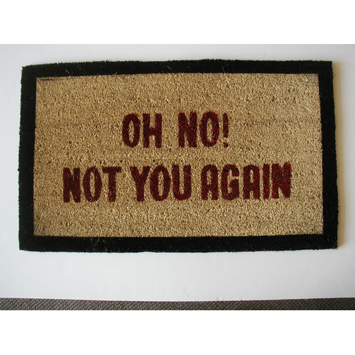 Geo Crafts, Inc Oh No Not You Doormat