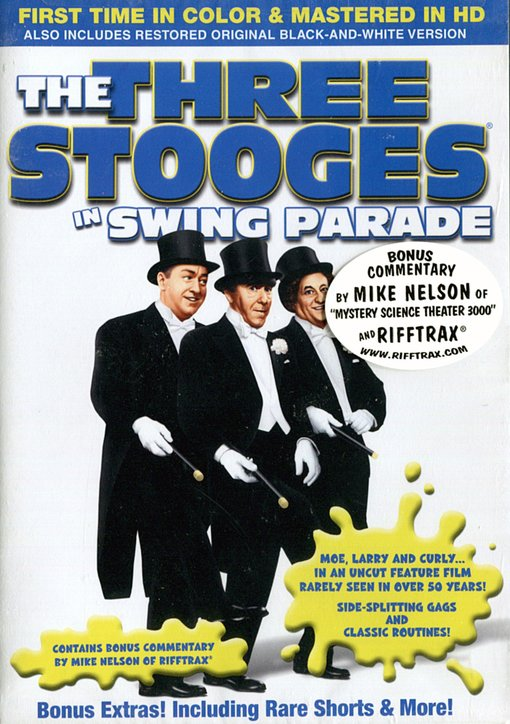 Swing Parade starring The Three Stooges In COLOR! Also Includes the Original Black-and-White Version which has... by LEGEND MEDIA