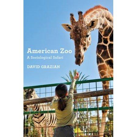 American Zoo : A Sociological
