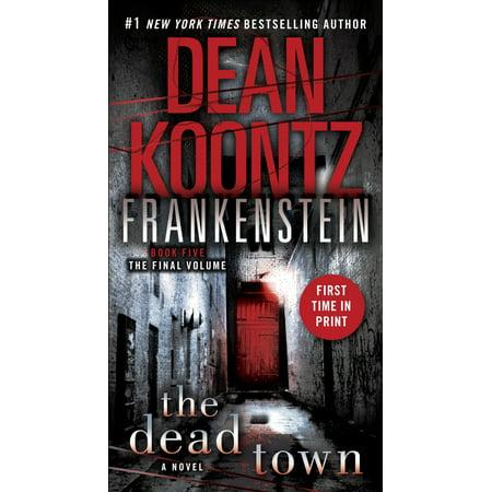 Frankenstein: The Dead Town : A Novel