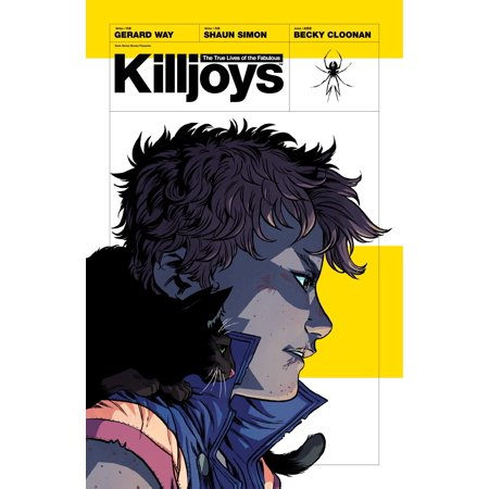 The True Lives of the Fabulous Killjoys - -