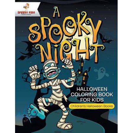A Spooky Night - Halloween Coloring Book for Kids | Children's Halloween Books