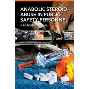 Best Anabolic Steroids - Anabolic Steroid Abuse in Public Safety Personnel : Review