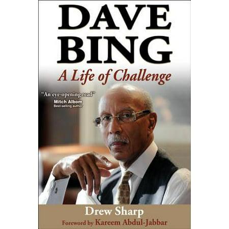 Dave Bing Nba (Dave Bing : A Life of Challenge )