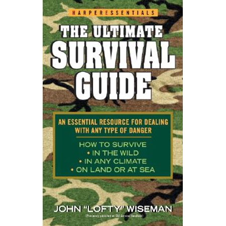 Complete Survival Guide - The Ultimate Survival Guide