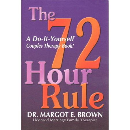 72 hour rule a do it yourself couples therapy book walmart 72 hour rule a do it yourself couples therapy book solutioingenieria Images